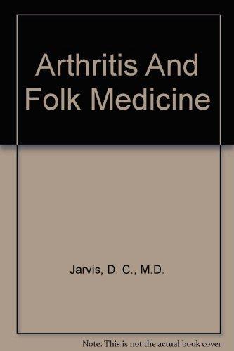 9780449241608: Arthritis and Folk Medicine