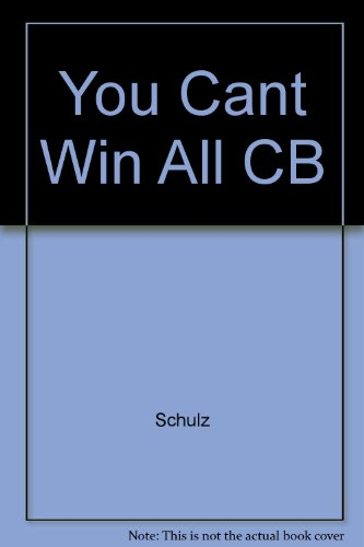 You Cant Win All CB (0449241645) by Schulz, Charles M.