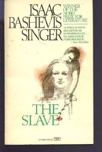 Slave: Singer, Isaac Bashevis