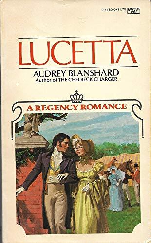 Lucetta: Audrey Blanshard