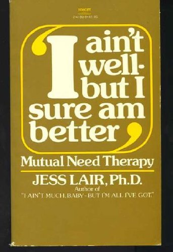 I AINT WELL SURE BETT (0449241939) by Lair Ph.D., Jess