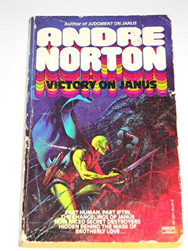 Victory on Janus (Janus, Bk. 2) (9780449242162) by Andre Norton