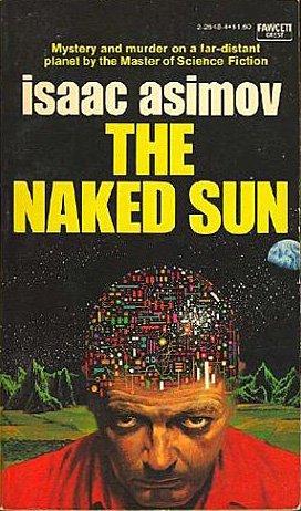 9780449242438: The Naked Sun (Fawcett Crest Book)