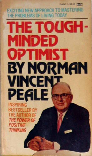 9780449242476: Tough Minded Optimist