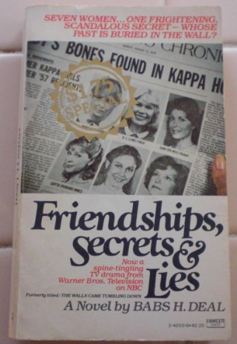 9780449242537: Friendships, Secrets & Lies