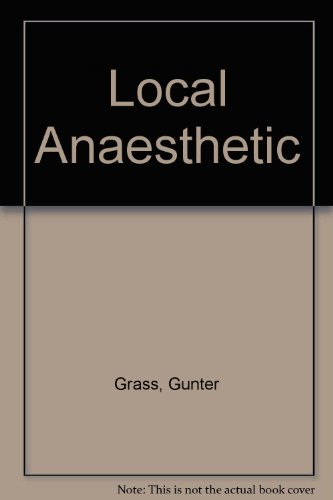 Local Anaesthetic: Grass, Gunter