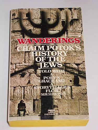 9780449242704: Wanderings: Chaim Potok's History of the Jews