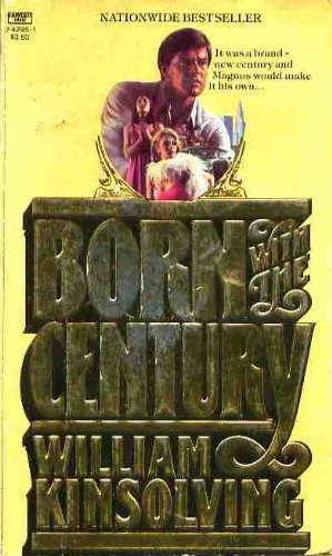 9780449242957: Born with the Century