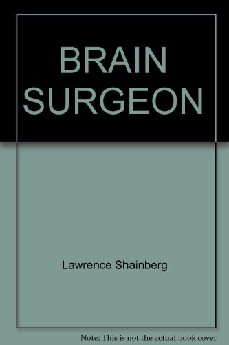 9780449243084: Brain Surgeon