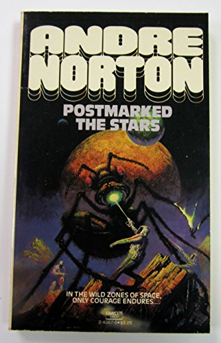 Postmarked the Stars: Andre Norton