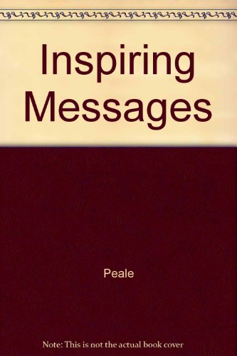 Inspiring Messages: Peale, N