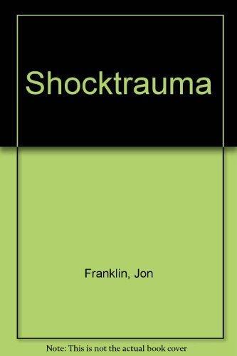Shocktrauma: Jon Franklin