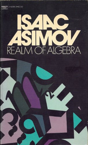 The Real Realm of Algebra: Isaac Asimov