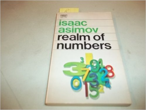 Realm of Numbers: Isaac Asimov