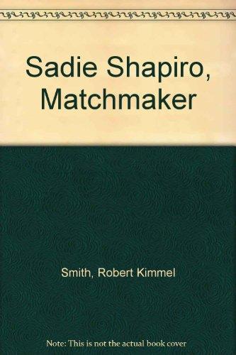 9780449244067: Sadie Shapiro, Matchmaker