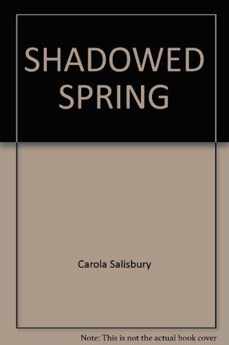 9780449244128: Shadowed Spring