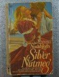 9780449244319: Silver Nutmeg
