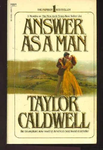 9780449244678: Answer As a Man
