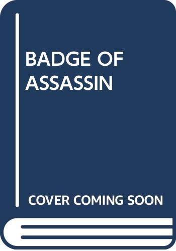 9780449244760: Badge of the Assassin: A True Story