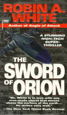 Sword of Orion 9780449287095 AN ANCIENT CIVILIZATION WIELDS TODAY'S ULTIMATE WEAPON.... Afghanistan, tumultuous land of sword and blood, now holds the key to nuclear Armageddon. Afghan  Soldiers of God  have stolen Russia's most devastating bomb, and they'll unleash its terrible destructive powers if the West doesn't bow to their demands. At stake is a vast area that spans unstable, sacred, and explosive territories in Africa, the Middle East, Pakistan, and the former Soviet Union. Only a handful people have the know-how, expertise, and courage to stop the zealous rebels: a U.S. team flying a modified P-3 Orion. One man, one woman, and a veteran Russian Special Forces expert launch an  impossible  mission that ultimately carries them to one of Islam's holiest shrines--where the power of humanity is pitted against the power of science in an absolutely thrilling climax to the newest edge-of-your-seat technothriller by Robin A. White.  White is a fine writer, blending his own flying experience with an active imagination.  --The Ocala Star-Banner  A WRITER WITH A BRIGHT FUTURE.  --Stephen Coonts