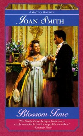 Blossom Time (Regency Romance): Joan Smith