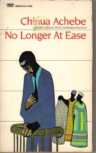 9780449300237: No Longer at Ease