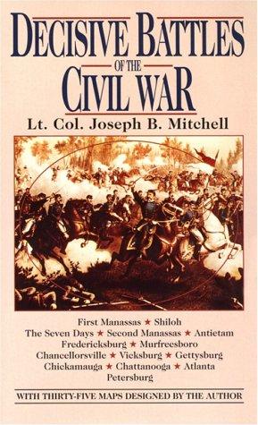 9780449300312: Decisive Battles of the Civil War