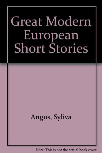 Great Modern European Short Stories: Angus, Sylvia