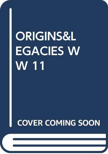 9780449300558: Origins & Legacies WW 11
