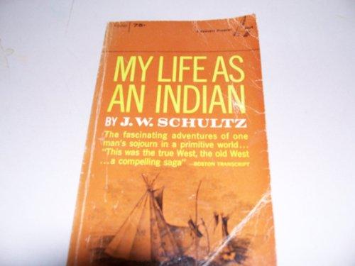 9780449306789: MY LIFE AS AN INDIAN