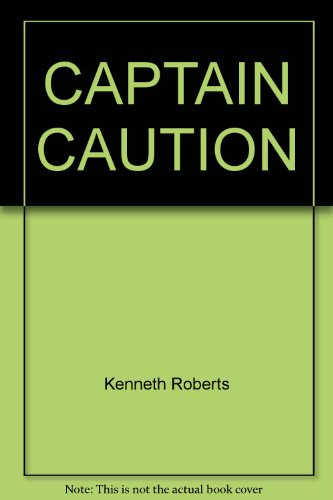 9780449307397: Captain Caution