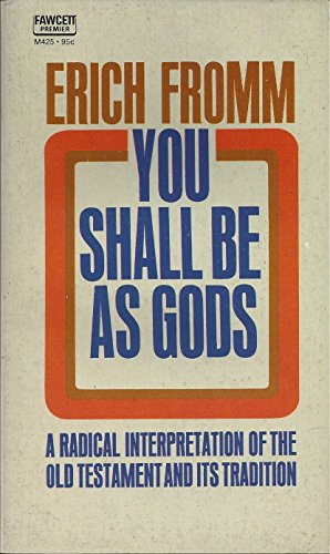 9780449307632: YOU SHALL BE AS GODS