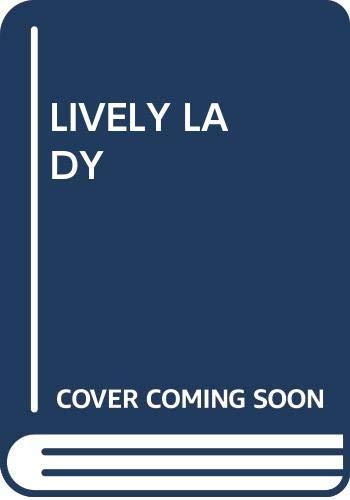 9780449307847: Lively Lady