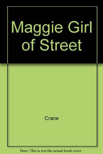 9780449307885: MAGGIE GIRL OF STREET