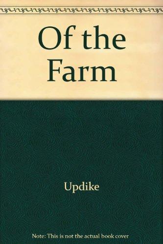 9780449308226: Of the Farm