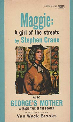9780449308547: MAGGIE GIRL OF STREET by Crane, Stephen