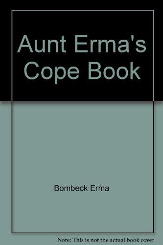 9780449445747: Aunt Erma's Cope Book