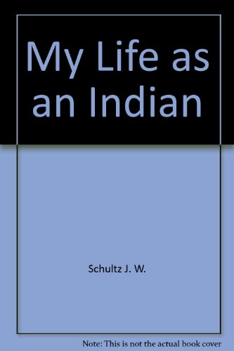 9780449446454: My Life as an Indian