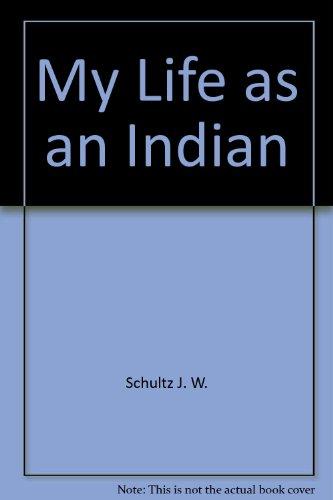 9780449446454: My Life as an Indian