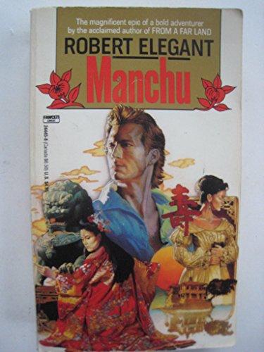 9780449446713: Manchu