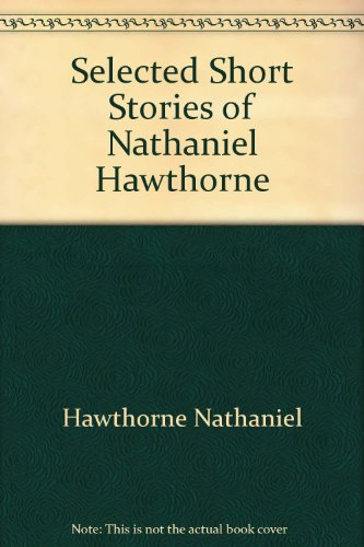 9780449446980: Selected Short Stories of Nathaniel Hawthorne