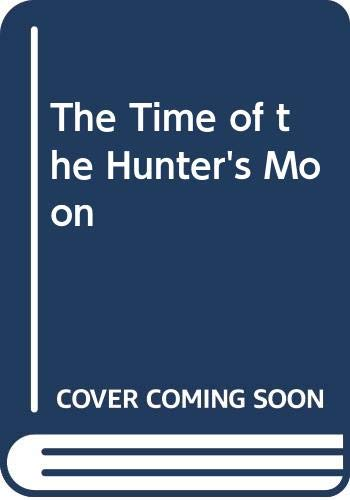 9780449450949: Time of the Hunter's Moon