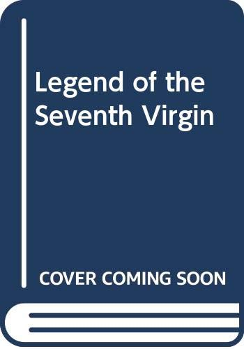 9780449452516: Legend of the Seventh Virgin