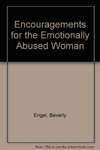 9780449456927: Encouragements for the Emotionally Abused Woman