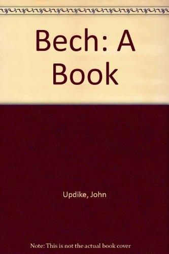 9780449459331: Bech: A Book