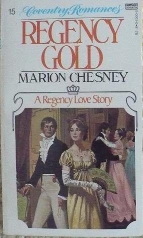 Regency Gold (0449500020) by Marion Chesney