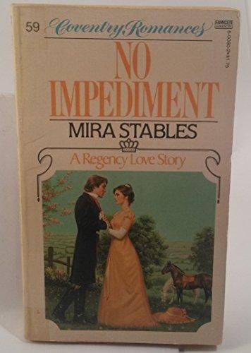 No Impediment: Stables, Mira