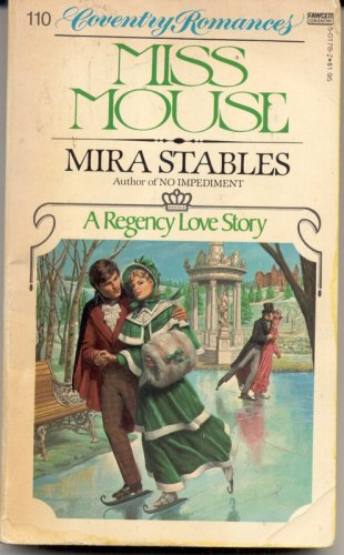 9780449501788: Miss Mouse: A Regency Love Story (Coventry Romance #110)