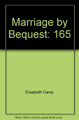 Title: Marriage by Bequest