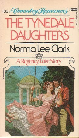 The Tynedale Daughters: Clark, Norma Lee